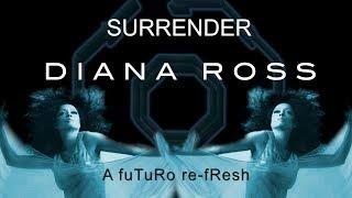 Surrender/Diana Ross - fuTuRo re fResh