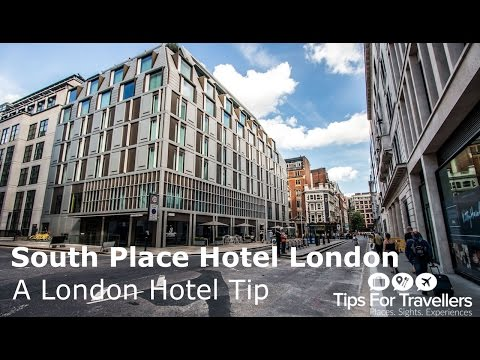 South Place Hotel London Tour and Review