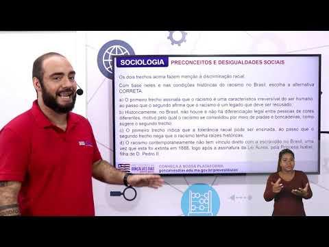 Aula 07 | Preconceitos e Desigualdades Sociais - Parte 03 de 03 -Exercícios Resolvidos - Sociologia