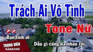 karaoke-trach-ai-vo-tinh-tone-nu-nhac-song-trong-hieu