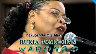 TAARAB. Rukia Ramadhan – WARONGO . nakupenda mia mia