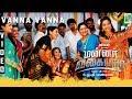 Vanna Vanna Full Video   Mannar Vagaiyara   Vemal   Bhoopathy Pandiyan  Jakes Bejoy