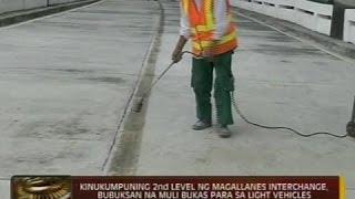 24 Oras: Second level ng Magallanes Interchange, bubuksan na sa light vehicles