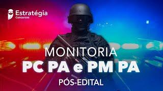 Monitoria PC PA e PM PA Pós-Edital