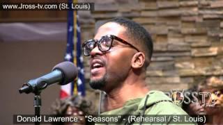 "James Ross @ Donald Lawrence - ""Seasons"" - www.Jross-tv.com (St. Louis)"