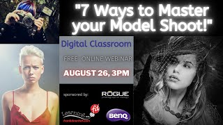 Digital Classroom: 7 Ways to Master Your Model Shoot!
