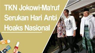 Terkait Sandiwara Ratna Sarumpaet, Tim Kampanye Jokowi-Ma'ruf Serukan Hari Anti Hoaks Nasional