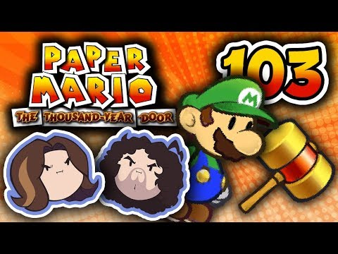 Paper Mario TTYD: Quest For The Ultra Hammer - PART 103 - Game Grumps