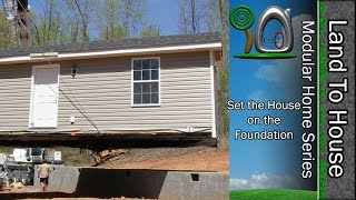 Set the House on the Foundation - Modular Home #35