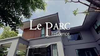 Le Parc residence Grand opening