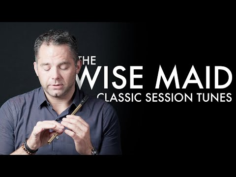 The Wise Maid (Tin Whistle)