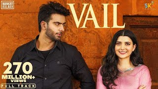 VAIL (OFFICIAL VIDEO) Mankirt Aulakh Ft. Nimrat Khaira | Avvy Sra | Shree Brar | Arvindr Khaira