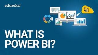 What Is Power BI? | Introduction To Microsoft Power BI | Power BI Training | Edureka