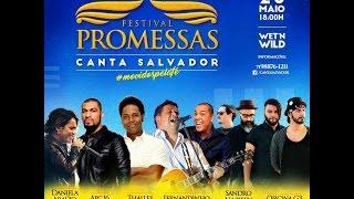 Festival Promessas - Canta Salvador 2017