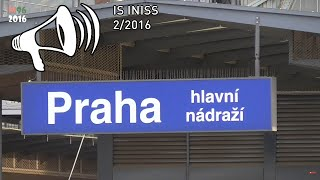 Hlášení (INISS) - Praha hlavní nádraží - 2/2016