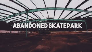 Abandoned Skate Park - Freestyle FPV