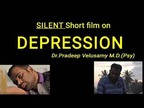 Shortfilm on Depression by Dr.Pradeep Velusamy