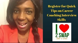 Register for Quick Tips on Career Coaching Interview Skills