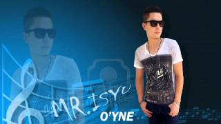 Mr.IsYu - O'YNE (Official Music)