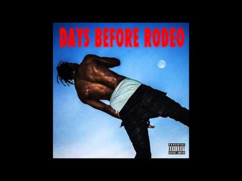 Travi$ Scott - Drugs You Should Try [Days Before Rodeo]
