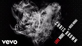 Chris Brown - Love More (Official Audio) ft. Nicki Minaj