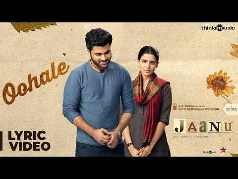 Oohale Song Lyric Video From Jaanu