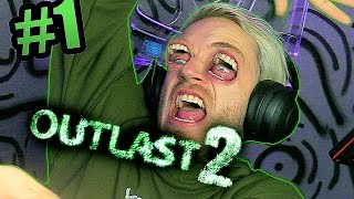 Outlast 2 - Part 1 - SO HYPED FOR THIS