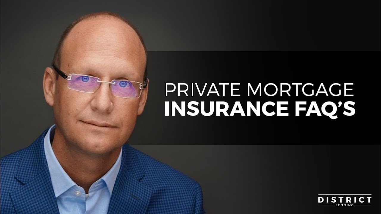 Private Mortgage Insurance FAQ's