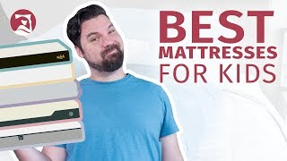 Best Mattress For Kids 2020 - Which Will Help Your Kiddos Sleep?