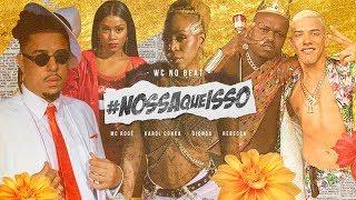 WC No BEAT   #NossaQueIsso FT. Karol Conka, Djonga, MC Rogê & Rebecca