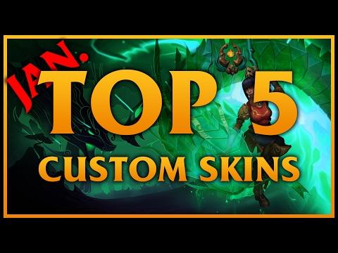 TOP 5 Custom Skins (January 2017)