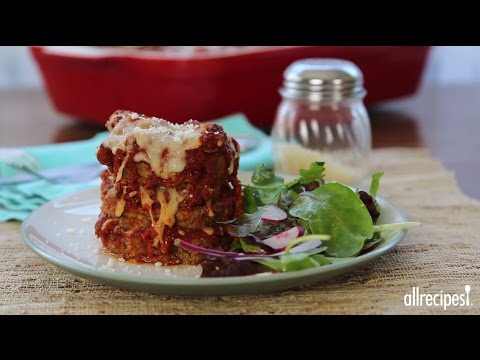 How to Make Eggplant Lasagna | Lasagna Recipes | Allrecipes.com