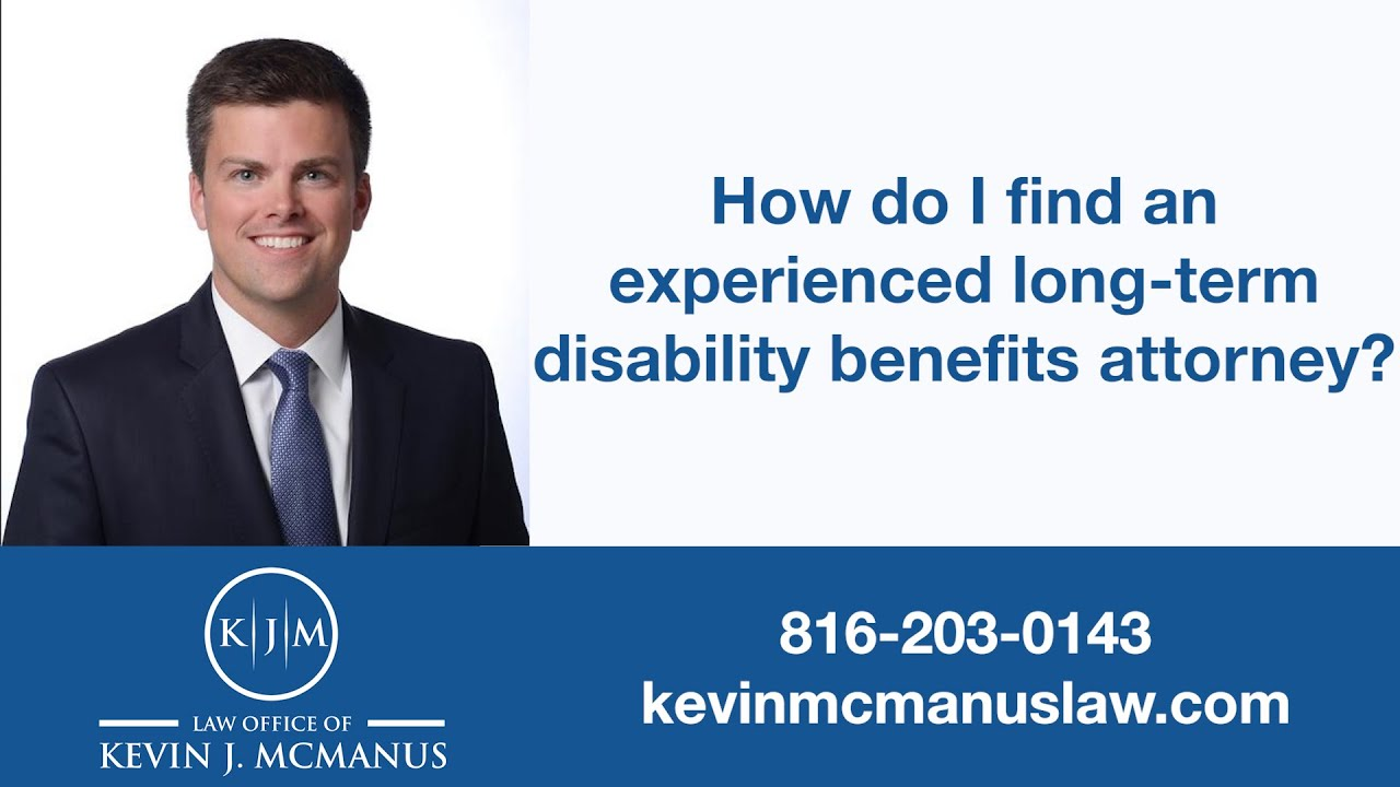 How to Find an Experienced Long-Term Disability Attorney