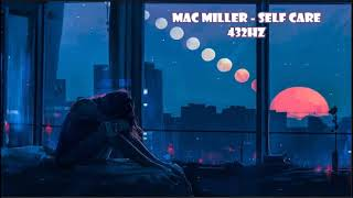 Mac Miller - Self Care (432Hz)