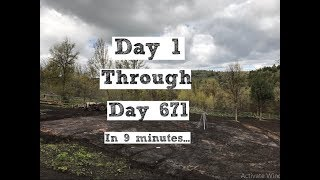 671 Day Timelapse Building Our Homestead (From Scratch)