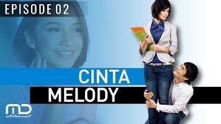 Cinta Melody - Episode 02
