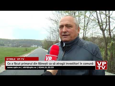 Ce a făcut primarul din Bănești ca să atragă investitori în comună