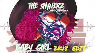 The Shynerz feat Jahriki - Baby Girl (2K18 Edit)