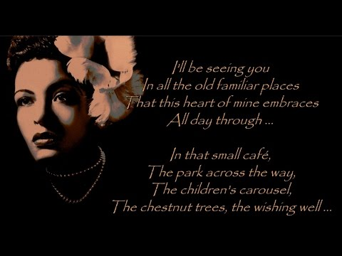 Billie Holiday - I'll be seeing you (with lyrics)