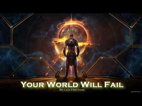 EPIC ROCK | ''Your World Will Fail'' by Les Friction
