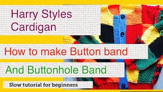 How to make Harry Styles Patchwork Cardigan  Full Tutorial Knitting. Part 5:  Buttonhole Band.