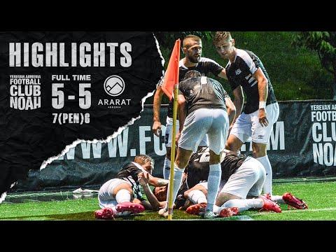 Noah 5-5 (7-6 on pen) Ararat Armenia (VBet Cup) | Highlights