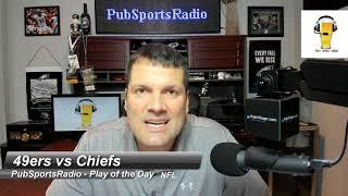 49ers vs Chiefs | Super Bowl LIV | Fox | Free Pick