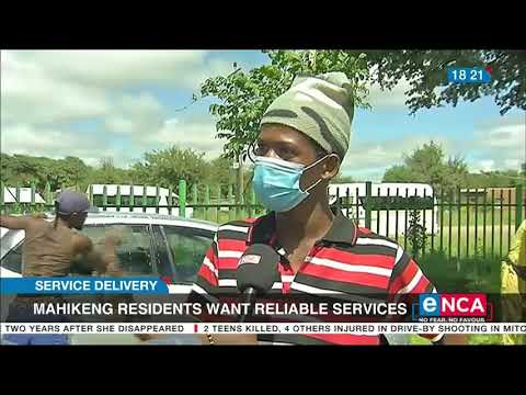 Mahikeng residents want reliable services