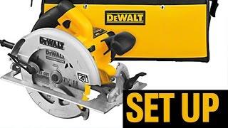 Set Up Guide Dewalt circular saw - manual - DEWALT 7 1/4 DWE575SB