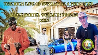 The Rich Life Of Rvssian & Vybz kartel While In Prison 2017