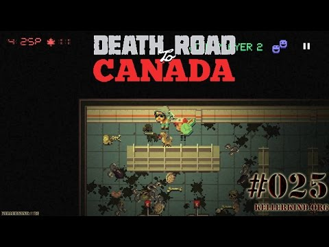 Death Road to Canada #25 – Number #1 Fan! ★ We play Death Road to Canada [HD|60FPS]