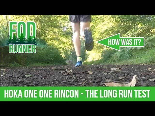 HOKA One One RINCON - The Long Run Test   FOD Runner