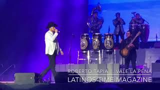 Roberto Tapia Vale La Pena