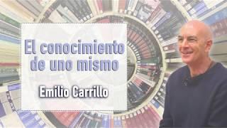 El Conocimiento De Uno Mismo - Emilio Carrillo